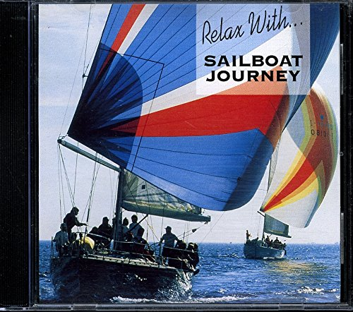 Relax With Sailboat Journey, Vol. 2