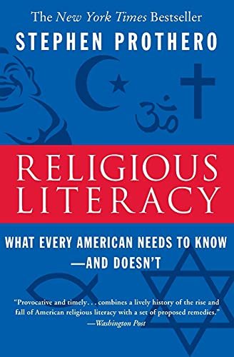 Religious Literacy: What Every American Needs to Know--And Doesn't from HarperOne