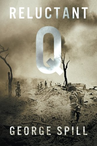 Reluctant Q: A Quartermaster's tale of survival in the Burma jungle in WWII from Midnight Over Miami Beach LLC