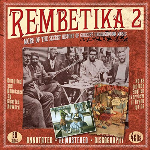Rembetika 2: More Of The Secret History Of Greece's Underground Music from JSP