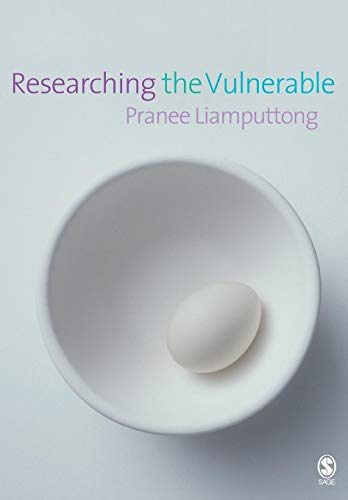 Researching the Vulnerable: A Guide to Sensitive Research Methods from SAGE Publications Ltd