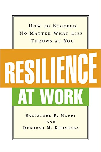 Resilience at Work: How to Succeed No Matter What Life Throws at You from Thomas Nelson