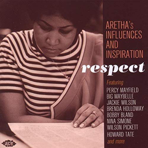 Respect:  Aretha's Influences And Inspiration from ACE