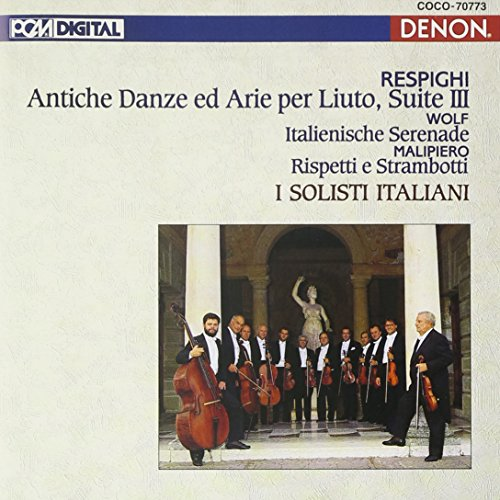 Respighi: Ancient Dances And Airs For Lute(Reissue)