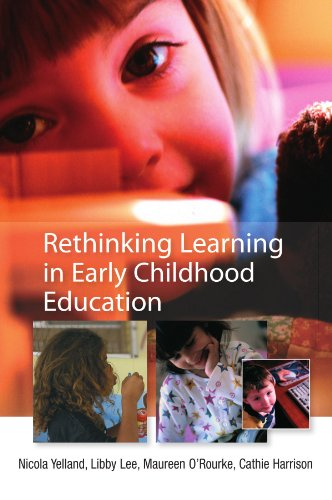Rethinking Learning In Early Childhood Education from Open University Press