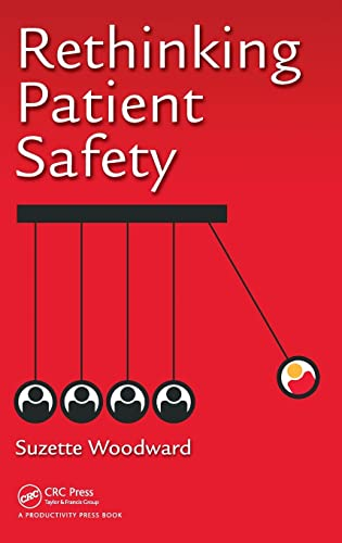 Rethinking Patient Safety from Productivity Press