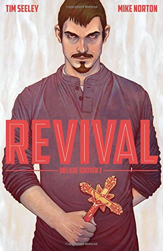 Revival Deluxe Collection Volume 3 from Image Comics