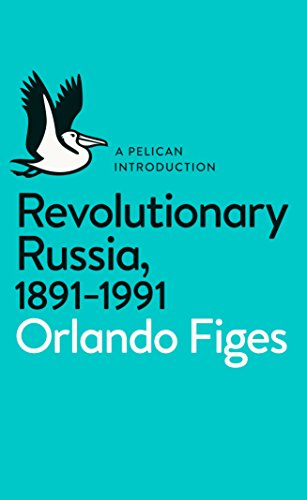 Revolutionary Russia, 1891-1991: A Pelican Introduction (Pelican Books) from Pelican