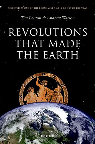Revolutions that Made the Earth from OUP Oxford
