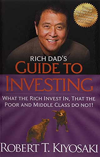 Rich Dad's Guide to Investing: What the Rich Invest in, That the Poor and the Middle Class Do Not! from KLO80