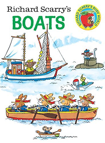 Richard Scarry's Boats (Richard Scarry's Busy World) from Random House Books for Young Readers