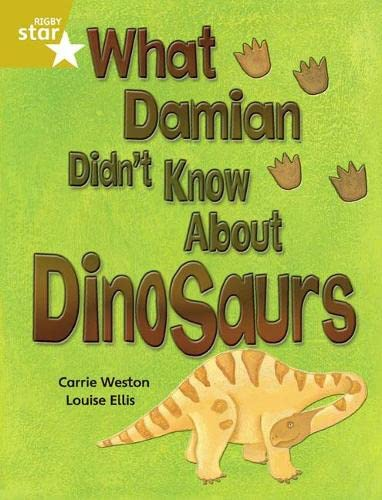 Rigby Star Independent Gold Reader 3: What Damian didn't Know about Dinosaurs from Rigby
