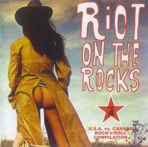 Riot On The Rocks #4 (U.S.A. Vs CANADA) from CD