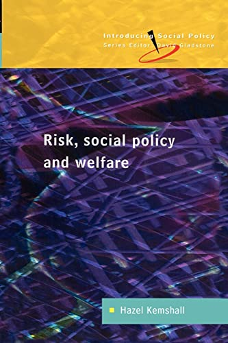 Risk, Social Policy And Welfare (Introducing Social Policy) from Open University Press