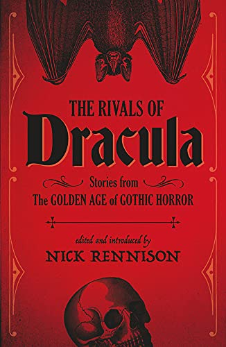 Rivals of Dracula, The from No Exit Press