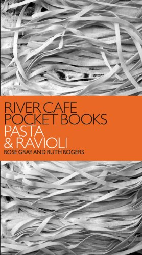 River Cafe Pocket Books: Pasta and Ravioli from Ebury Press