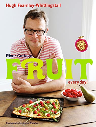 River Cottage Fruit Every Day! from Bloomsbury Publishing