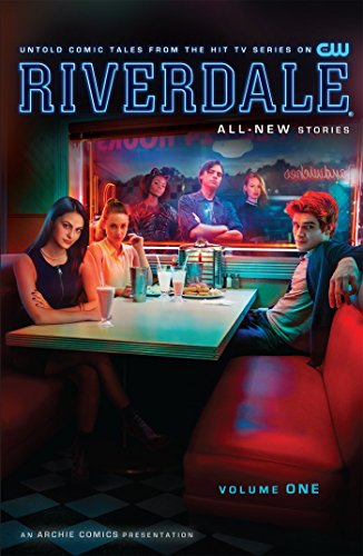 Riverdale Vol. 1 from Archie Comic Publications