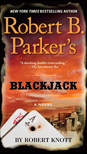 Robert B. Parker's Blackjack (Cole and Hitch Novel) from G.P. Putnam's Sons