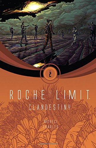 Roche Limit Volume 2: Clandestiny from Image Comics