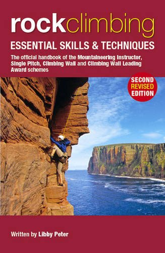 Rock Climbing: Essential Skills & Techniques (Mountain Leader Training Handb) from Mountain Training