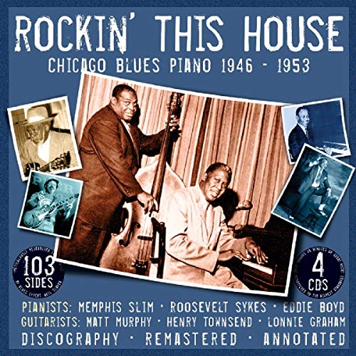 Rockin' This House: Chicago Blues Piano 1946-1953 from JSP