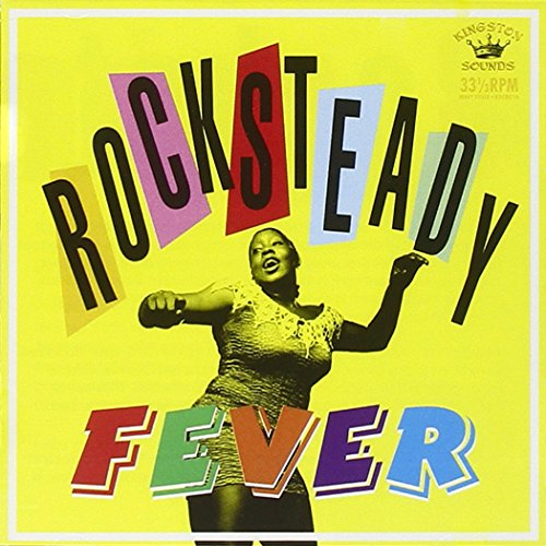 Rocksteady Fever from Kingston Sounds