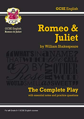 Grade 9-1 GCSE English Romeo and Juliet - The Complete Play (CGP GCSE English 9-1 Revision) from Coordination Group Publications Ltd (CGP)