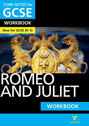 Romeo and Juliet: York Notes for GCSE (9-1) Workbook from Pearson Education Limited