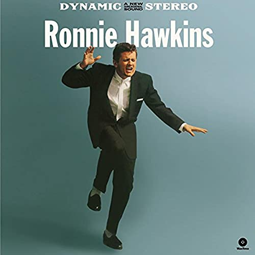 Ronnie Hawkins (180 Gram + 4 Bonus Tracks) [VINYL] from WAX TIME RECORDS