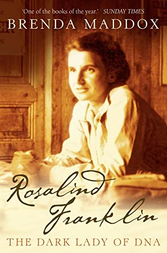 Rosalind Franklin: The Dark Lady of DNA from HarperCollins Publishers