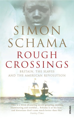 Rough Crossings: Britain, the Slaves and the American Revolution from Vintage