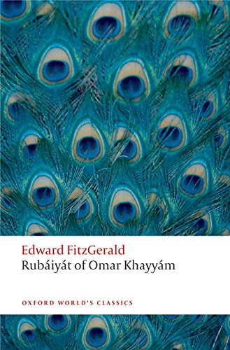 Rub'aiy'at of Omar Khayy'am (Oxford World's Classics) from OUP Oxford