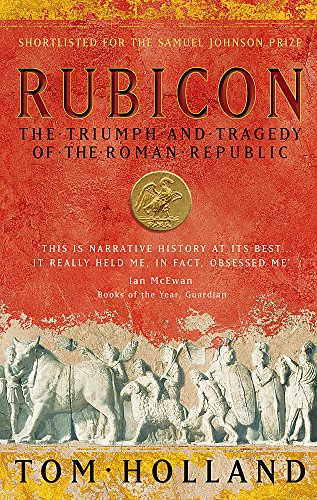 Rubicon: The Triumph and Tragedy of the Roman Republic from Abacus