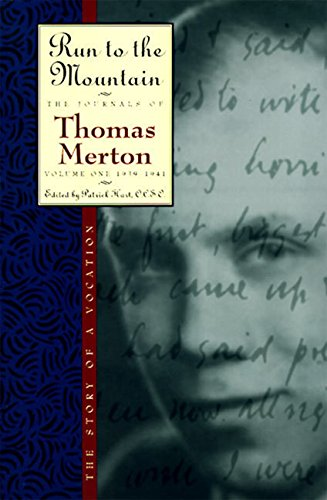 Run to the Mountain: The Story of a Vocationthe Journal of Thomas Merton, Volume 1: 1939-1941: 1939-41 - Run to the Mountain v. 1 (The Journals of Thomas Merton) from HarperOne