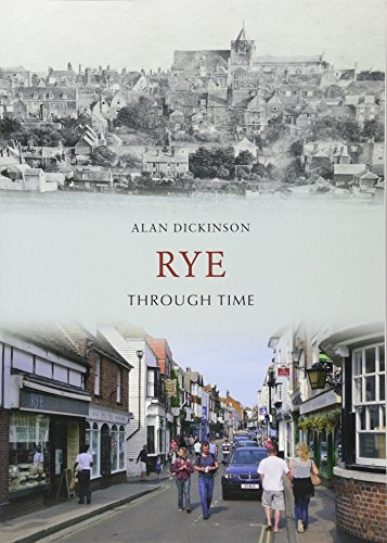 Rye Through Time from Amberley Publishing