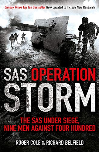SAS Operation Storm: Nine men against four hundred from Hodder Paperbacks