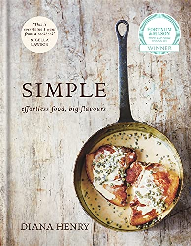 SIMPLE: effortless food, big flavours from Mitchell Beazley