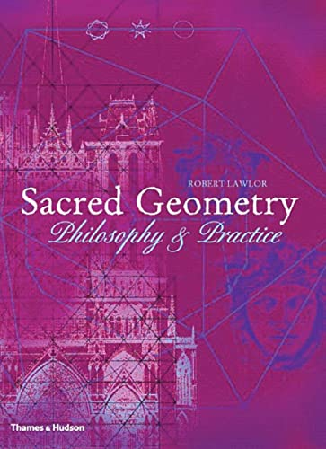 Sacred Geometry: Philosophy and Practice: 0 (Art and Imagination) from Thames & Hudson