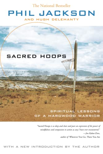 Sacred Hoops: Spiritual Lessons of a Hardwood Warrior: Spiritual Lessons as a Hardwood Warrior from Hyperion