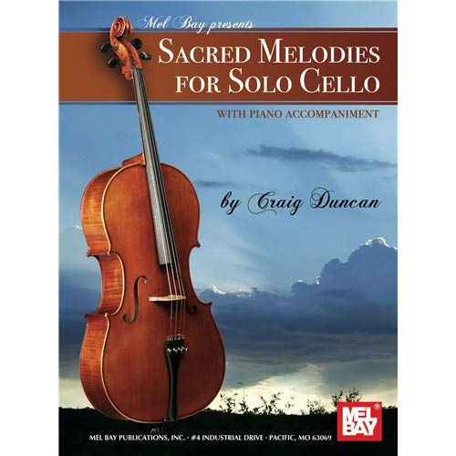 Sacred Melodies for Solo Cello from Mel Bay Publications