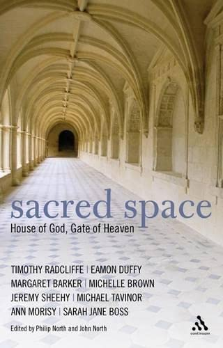 Sacred Space: House of God, Gate of Heaven from Continuum