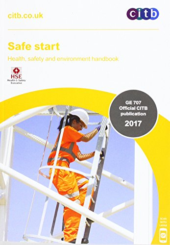 Safe Start: GE 707/17 2017 from Construction Industry Training Board (CITB)