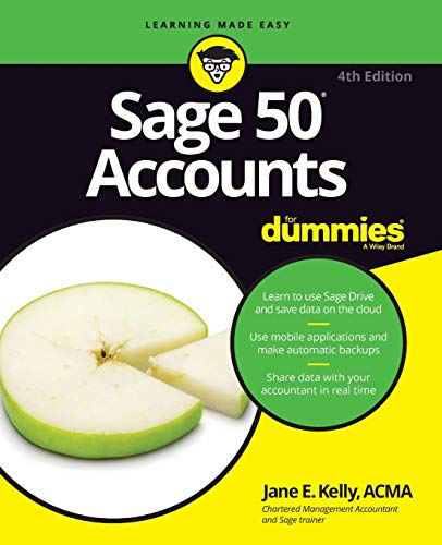 Sage 50 Accounts For Dummies from John Wiley & Sons