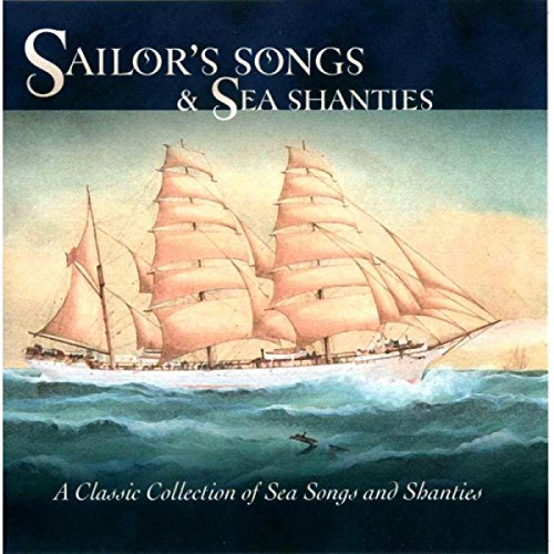Sailors' Songs & Sea Shanties from Highpoint Recordings
