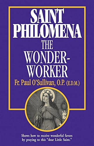 Saint Philomena: The Wonder Worker from Tan Books & Publishers Inc.