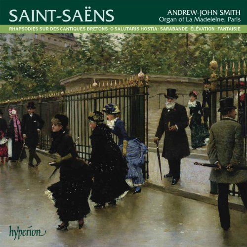 Saint-Saens: Organ Music Volume 3 (Hyperion: CDA67922) (Andrew-John Smith) from HYPERION