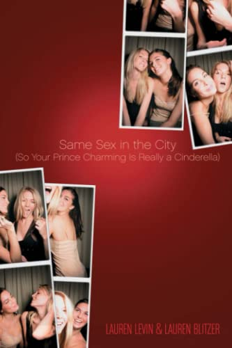 Same Sex in the City: (So Your Prince Charming Is Really a Cinderella) from Gallery Books