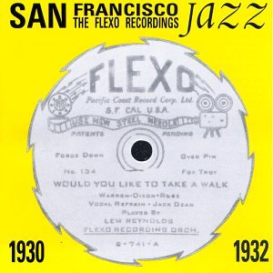 San Francisco Jazz - Flexo Recordings 1930 - 1932