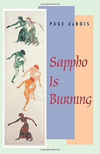 Sappho Is Burning (Paperback Only Required/Please Bind / Latest Edition) from University of Chicago Press
